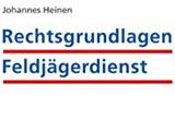 """Teaser """"Rechtsgrundlagen Feldjägerdienst"""""""